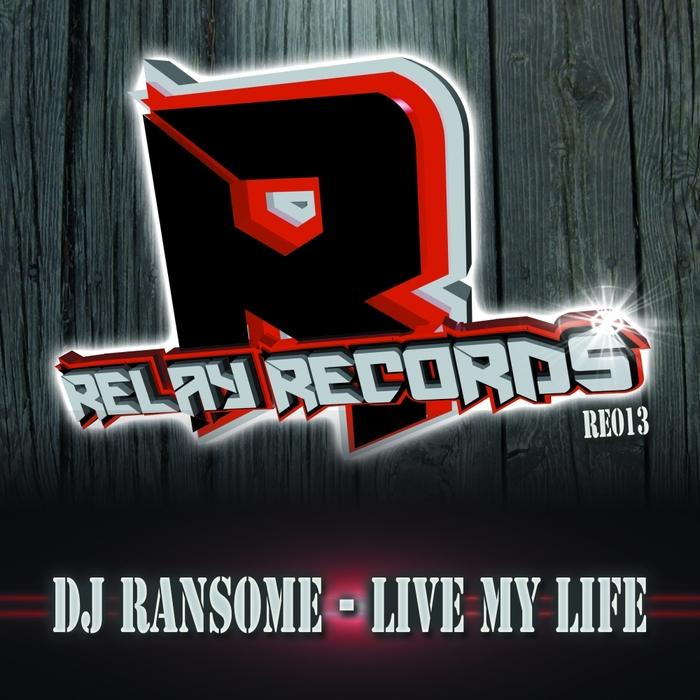 Imagen representativa del temazo Dj Ransome – Live My Life