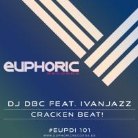 Imagen representativa del temazo Dj Dbc feat. Ivanjazz – Cracken Beat!