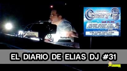 El Diario de Elias Dj 31 Bumping Festival 2015