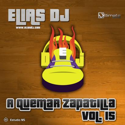 Elias Dj A Quemar Zapatilla Vol. 15