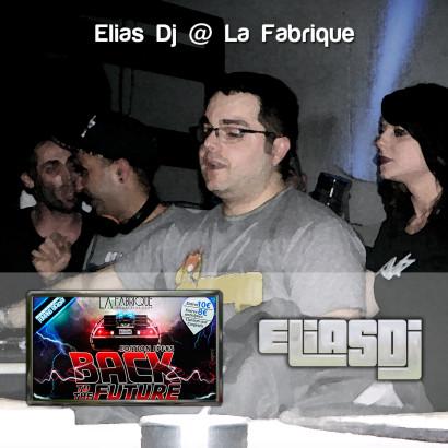 Portada de la sesión Elias Dj @ La Fabrique (Back To The Future)