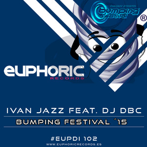 Imagen representativa del temazo Ivan Jazz Feat Dj Dbc – Bumping Festival 15