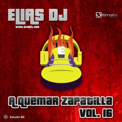 Elias Dj A Quemar Zapatilla Vol. 16