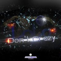 Imagen representativa del temazo LoLo – Don't Crazy