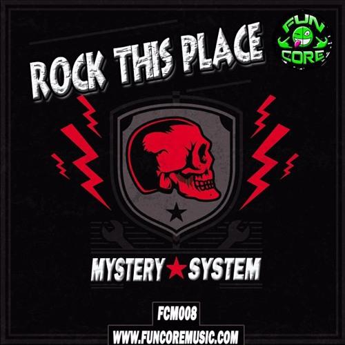 Imagen representativa del temazo Mystery System – Rock this place