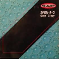 Imagen representativa del temazo Sven-R-G – Going Crazy (Club Mix)