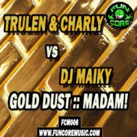 Imagen representativa del temazo Trulen & Charly vs Dj Maiky – Madam! (Hardbass Mix)