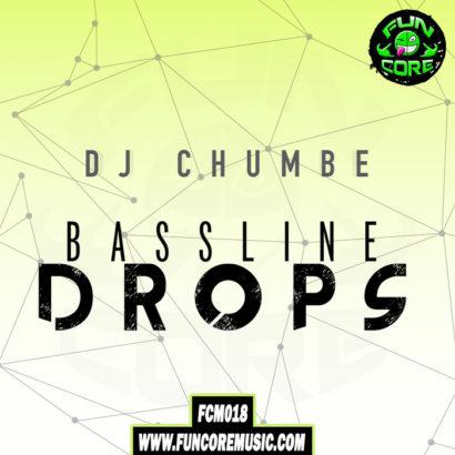 Dj Chumbe Bassline Drops