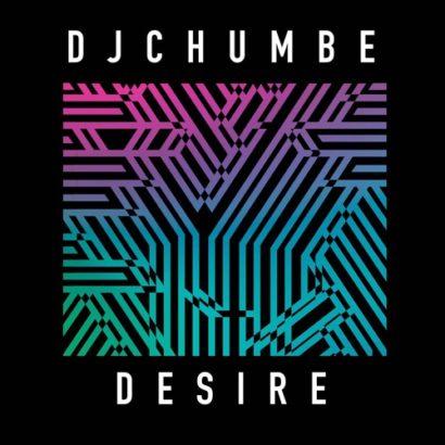 Dj Chumbe Desire Bounce Mix