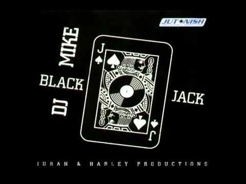 Imagen representativa del temazo Dj Mike – Black Jack