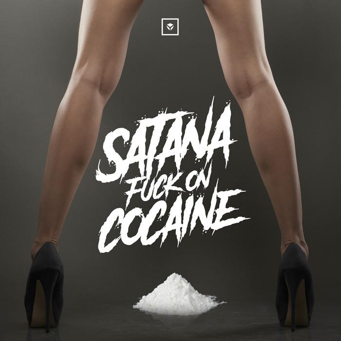 Imagen representativa del temazo Satana – Fuck on cocaine