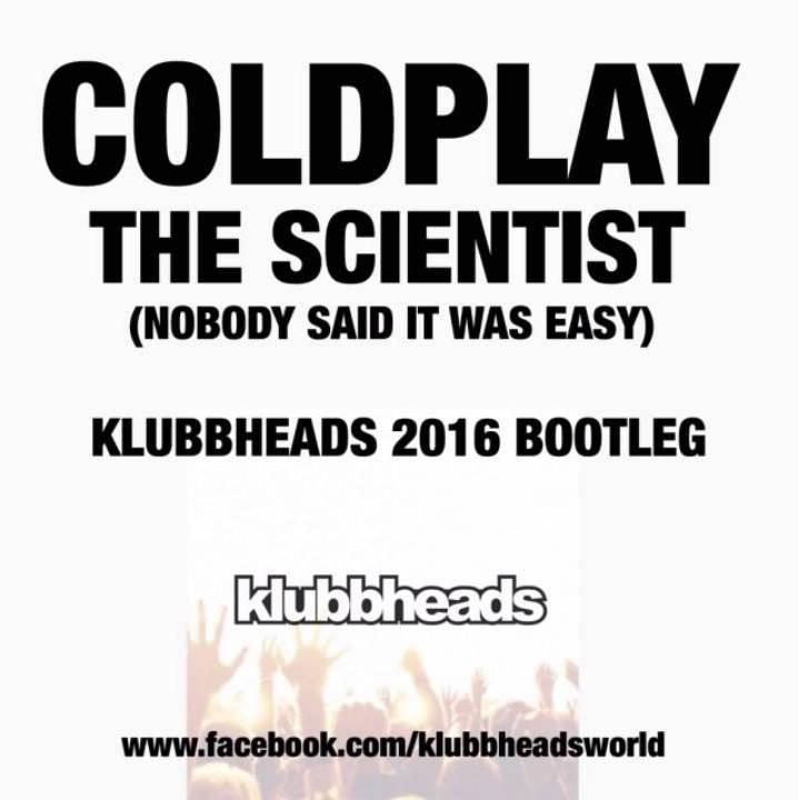 Imagen representativa del temazo Coldplay – The Scientist (Klubbheads 2016 Bootleg)
