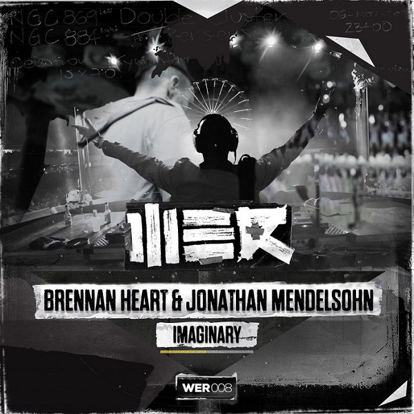 Imagen representativa del temazo Brennan Heart & Jonathan Mendelsohn – Imaginary