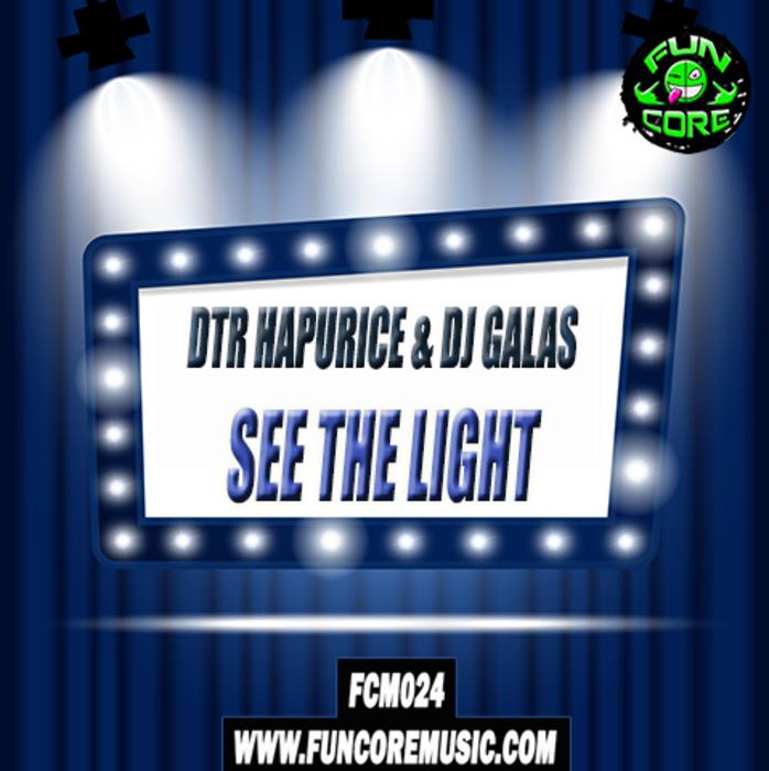 Imagen representativa del temazo DTR Hapurice & Dj Galas – See The Light
