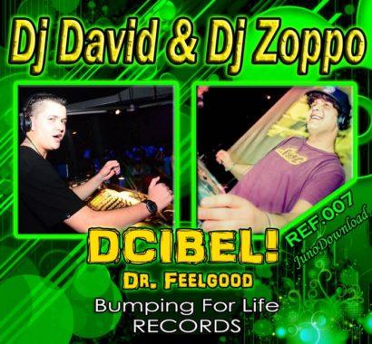Dj DavidDj Zoppo Dr Feelgood 2K12 Remix
