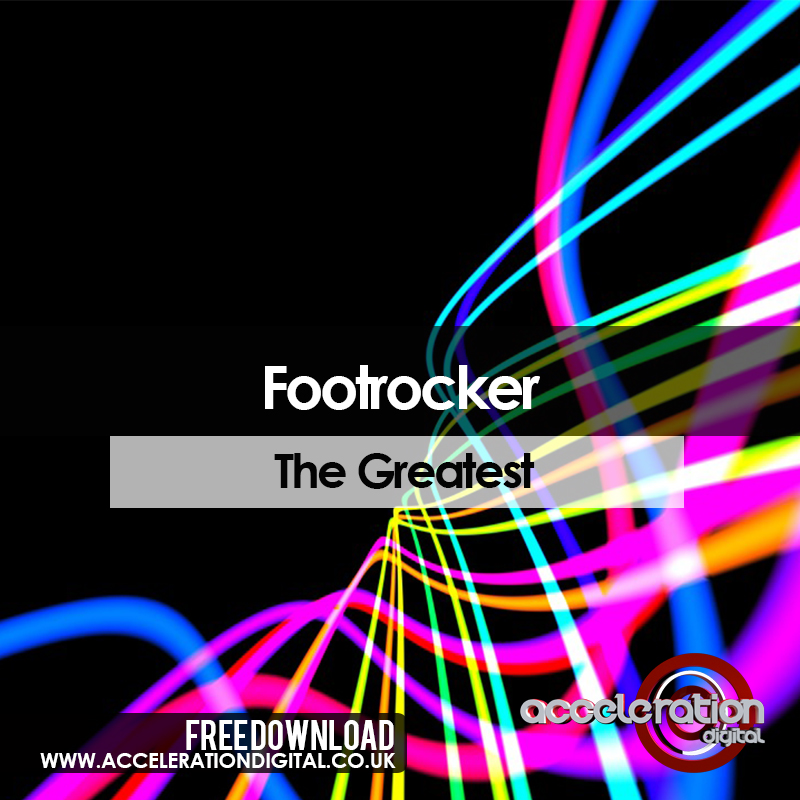 Imagen representativa del temazo Footrocker – The Greatest