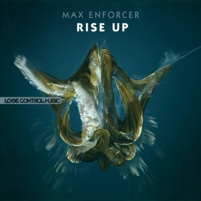 Max Enforcer Rise Up Rebirth Anthem 2015