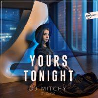 Imagen representativa del temazo Dj Mitchy – Yours Tonight
