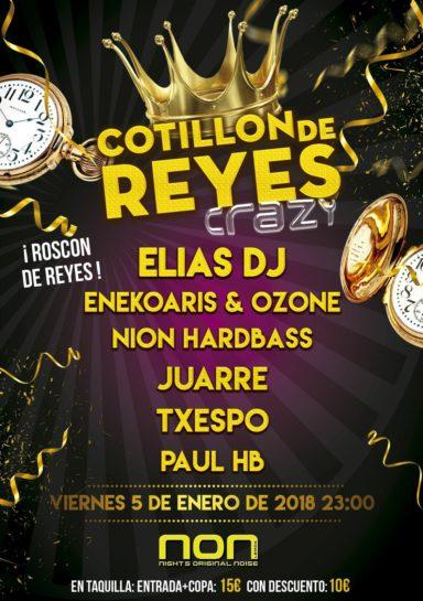 Cartel de la fiesta Cotillón de Reyes Crazy @ Non