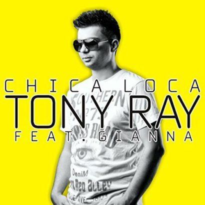Tony Ray feat. Gianna Chica Loca 1