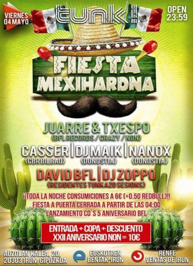 Fiesta Mexihardna @ Tunk