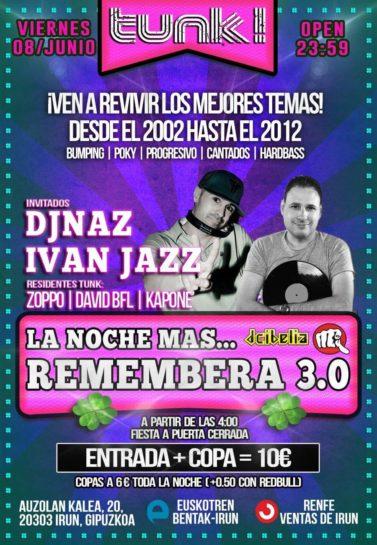 La noche ma  s Remembera 3.0 @ Tunk