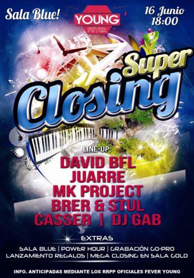 Flyer o cartel de la fiesta Super Closing @Fever Young
