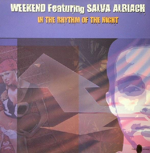 Imagen representativa del temazo Weekend Feat Salva Albiach – In The Rhythm Of The Night