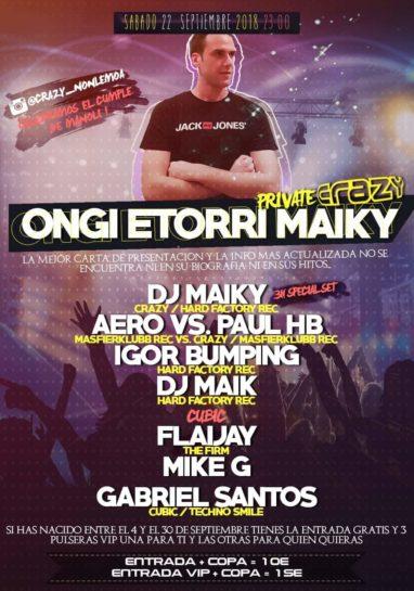 Flyer o cartel de la fiesta Ongi Etorri Maiky @ Crazy (Private)
