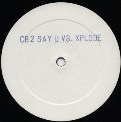 Clubbasse – Say U Vs. Xplode
