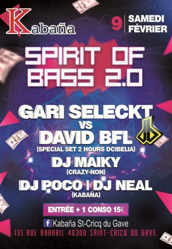 Spirit Of Bass 2.0 @ Kabaña