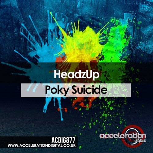 Imagen representativa del temazo HeadzUp – Poky Suicide
