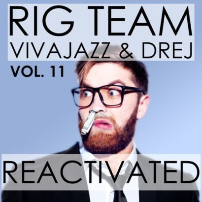 Rig Team Vol. 11 Re activated