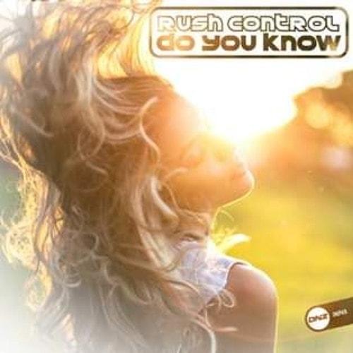 Imagen representativa del temazo Rush Control – Do You Know