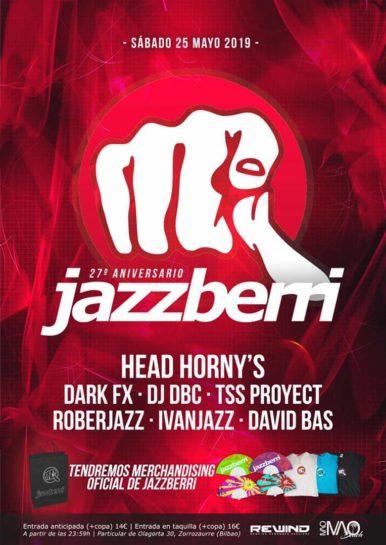 Cartel de la fiesta 27 Aniversario Jazzberri 2019 @ Rewind