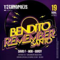 Imagen representativa de Bendito Remember Santo en Technopolis