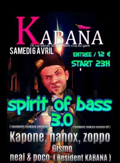 Flyer o cartel de la fiesta Spirit Of Bass 3.0 @ Kabaña