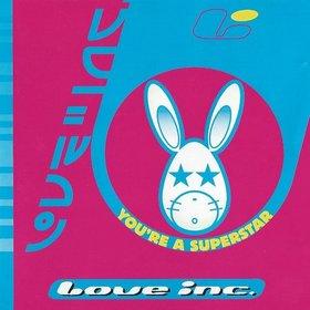 Imagen representativa del temazo Love Inc. – You're a Superstar