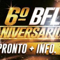 6º Aniversario BFL