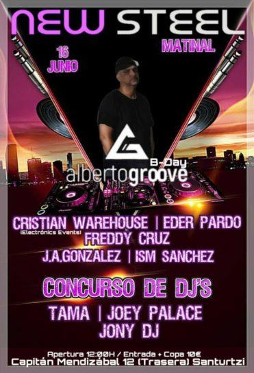 Flyer o cartel de la fiesta Alberto Groove B-day @ New Steel