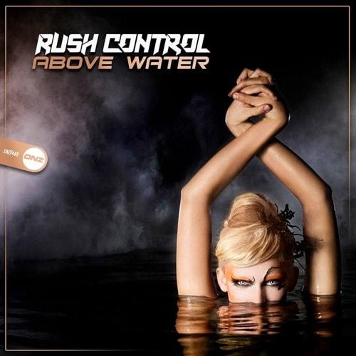 Imagen representativa del temazo Rush Control – Head Above Water