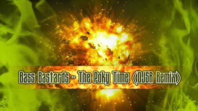 Bass Bastards The Poky Time DJSR Remix