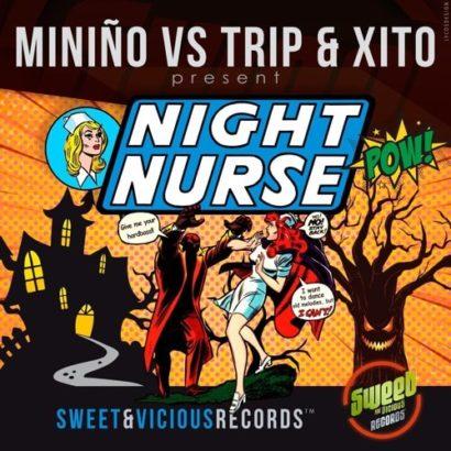 Miniño vs Trip Xito Night Nurse