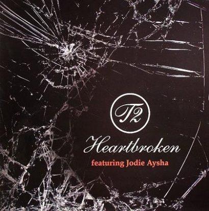 T2 feat Jodie Ayesha Heartbroken