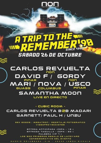 Cartel de la fiesta A trip to the Remember 90s en NON