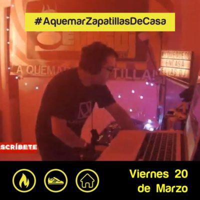 Elias Dj 03. A Quemar Zapatillas de Casa 20 Marzo
