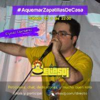 Imagen representativa de A Quemar Zapatillas de Casa (23 Mayo, Especial Cantaditas)