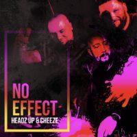 Imagen representativa del temazo HeadzUp & Cheeze – No Effect