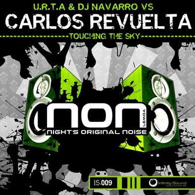 U.R.T.A DJ Navarro vs Carlos Revuelta Touching The Sky