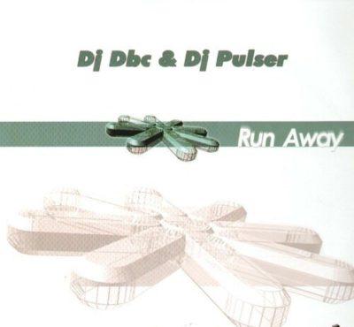 DJ DBC DJ Pulser – Run Away
